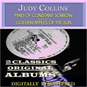 Maid of Constant Sorrow: Golden Apples of the Sun (2 Classics Original Albums - Digitally Remastered) by Judy Collins