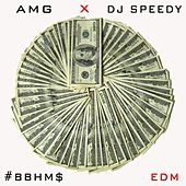 Bitch Betta Have My Money (EDM) by AMG