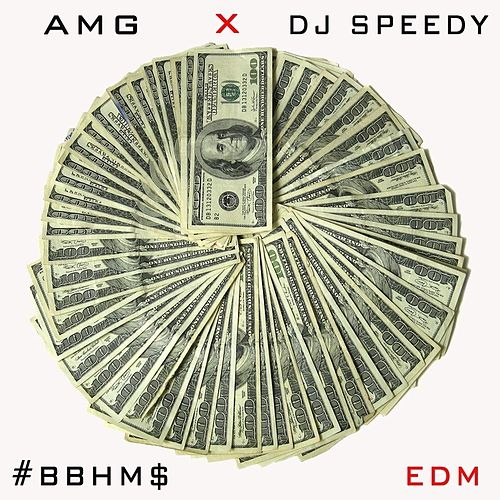 Bitch Betta Have My Money (EDM) by AMG
