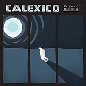Edge of the Sun by Calexico