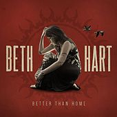 Better Than Home (Deluxe Edition) by Beth Hart