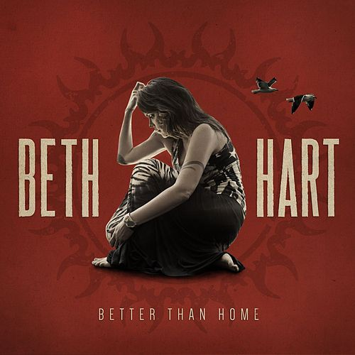Better Than Home by Beth Hart