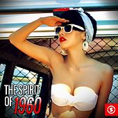 The Spirit of 1960 by Various Artists
