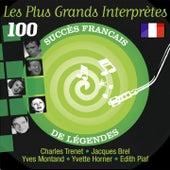 Les plus grands interprètes (100 succès français de légendes) by Various Artists