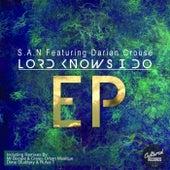 Lord Knows I Do EP de SAN