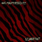 Bloodshot by One man 100% Bluez