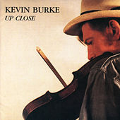 Up Close by Kevin Burke