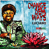 Change Dem Ways - Single by Various Artists