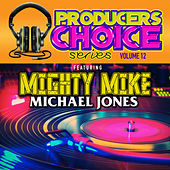 Producers Choice Vol. 12 (feat. Mighty Mike) by Various Artists