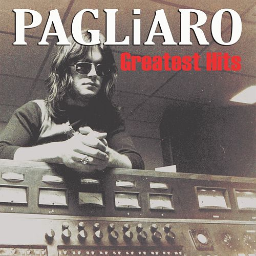 Greatest Hits by Michel Pagliaro