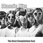 Classic Hits of the 60's (The Best Compilation Ever - Remastered) di Various Artists