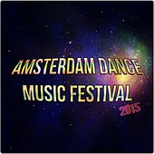 Amsterdam Dance Music Festival 2015 (60 Songs Stereosonic Party Show Nightday True Dance Greatest Hits Club DJ Sessions) by Various Artists