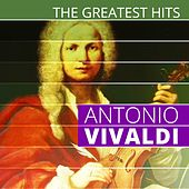 The Greatest Hits: Antonio Vivaldi by Various Artists