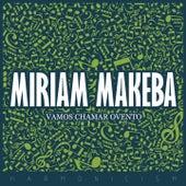 Vamos Chamar Ovento de Miriam Makeba