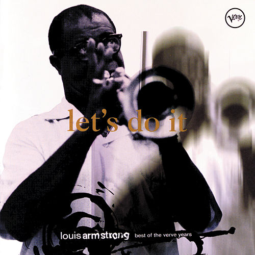 Let's Do It: Best Of The Verve Years by Louis Armstrong
