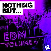 Nothing But... EDM, Vol. 4 - EP von Various Artists