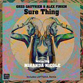 Sure Thing by Greg Gauthier