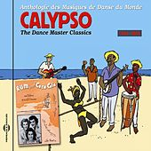 Calypso 1944-1958 (The Dance Master Classics, Vol. 9) by Various Artists