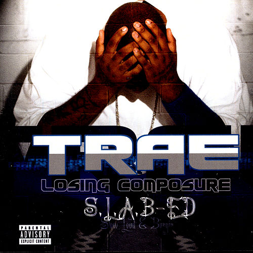 S.L.A.B.ED: Losing Composure by Trae