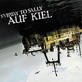 Auf Kiel by Subway To Sally