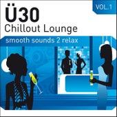 Ü30 Chillout Lounge Vol.1 de Various Artists
