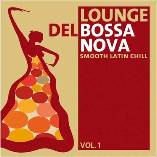 Lounge del Bossa Nova Vol.1 by Various Artists