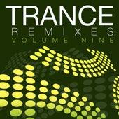 Trance Remixes, Vol. 9 - EP von Various Artists