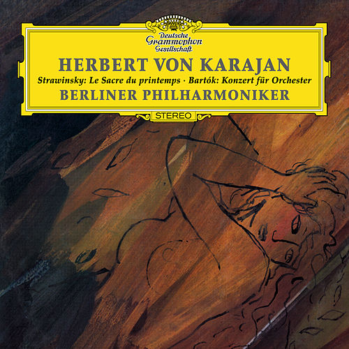 Stravinsky: The Rite of Spring / Bartók: Concerto for Orchestra by Berliner Philharmoniker