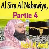 Al Sira Al Nabawiya, Partie 4 (Quran) by Nabil Al Awadi