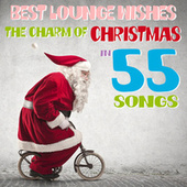Best Lounge Wishes (The Charm of Christmas in 55 Songs) by Various Artists