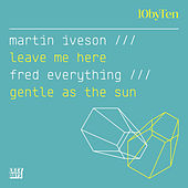 10 by Ten (Martin Iveson/Fred Everything) von Various Artists