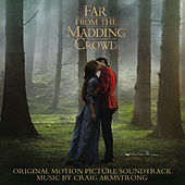 Far from the Madding Crowd (Original Motion Picture Soundtrack) de Craig Armstrong