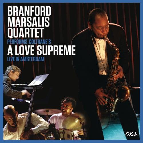 Coltrane's A Love Supreme Live in Amsterdam by Branford Marsalis
