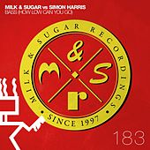 Bass (How Low Can You Go) by Milk & Sugar
