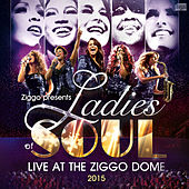 Live At The Ziggodome 2015 van Ladies of Soul
