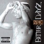 Better Dayz von 2Pac