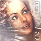 Lift Me Up by Olya