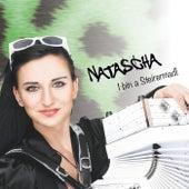 I bin a Steirermadl by Natascha
