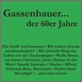 Gassenhauer der 60er Jahre by Various Artists