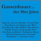 Gassenhauer der 50er Jahre by Various Artists