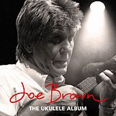 The Ukulele Album by Joe Brown