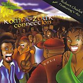 Kompa-Zouk Connection, Vol. 1 de Various Artists