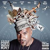 Good Money (feat. Mack Wilds, Tweez, Cityboy Dee & Troy Ave) - Single by N.O.R.E.