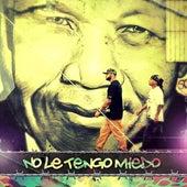 No Le Tengo Miedo - Single von Los Aldeanos