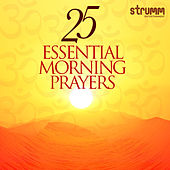 25 Essential Morning Prayers by Various Artists