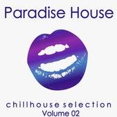 Paradise House, Vol. 2 (Chillhouse Selection) de Various Artists