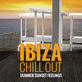 Ibiza Chill out - Summer Sunset Feelings von Various Artists