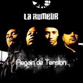 Regain de tension de La Rumeur
