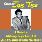 Joe Tex Forever by Joe Tex