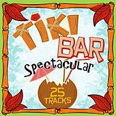 Tiki Bar Spectacular de Various Artists